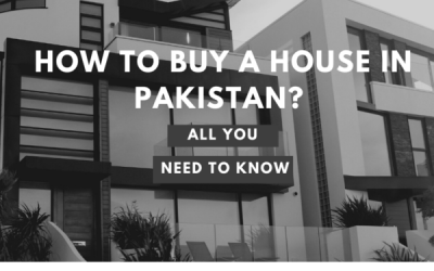 How to Buy a House in Pakistan!
